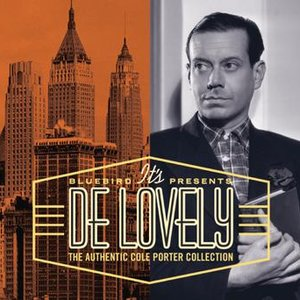 Image for 'It's De Lovely: The Authentic Cole Porter Collection'