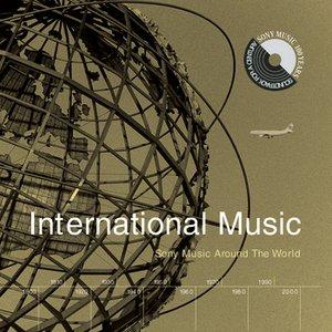 Image for 'International Music: Sony Music Around The World'