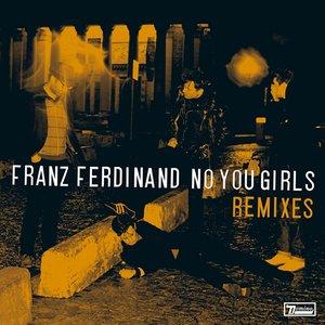 Image for 'No You Girls (Raffertie Remix Dub)'
