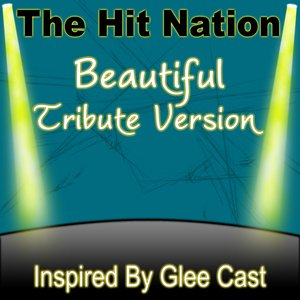 Image for 'Beautiful (Glee Cast Tribute Version)'