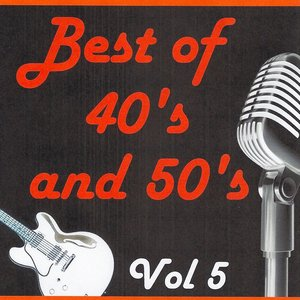 Image for 'Best of 40's and 50's, Vol. 5'