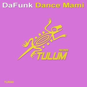 Imagem de 'Dance Mami (Original Mix)'