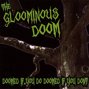 Image for 'Doomed If You Do, Doomed If You Don't'
