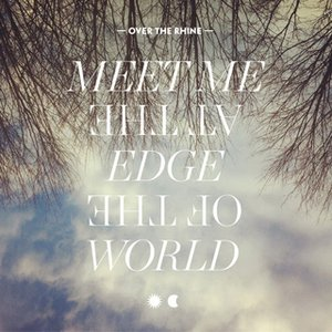 Immagine per 'Meet Me At The Edge Of The World'