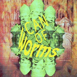 Image for 'Can of Worms'