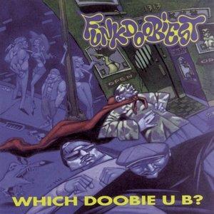 Image for 'Which Doobie U B?'
