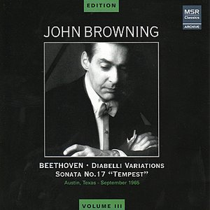 Image for 'John Browning Edition, Vol. III - Beethoven: Diabelli Variations, Sonata No. 17'