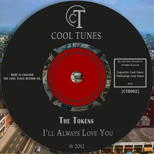 Image for 'The Tokens - Ill Always Love You'