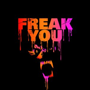 Image for 'Freak You'