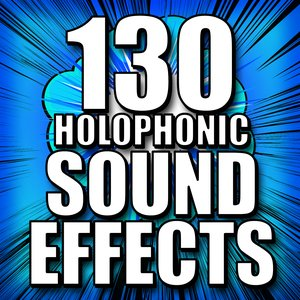 Image pour '130 Holophonic Sound Effects'