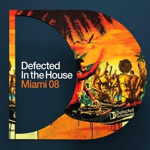 Image pour 'DEFECTED IN THE HOUSE MIAMI 2008'