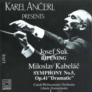 "Imagen de 'KABELÁČ: Symphony no. 5 ""Dramatic"", SUK: Rippening (conductor Karel Ančerl)'"