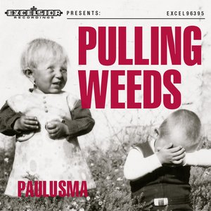 Image for 'Pulling Weeds'