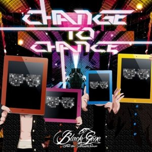 Image for 'CHANGE TO CHANCE'