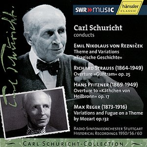 Image for 'Carl Schuricht conducts Reznicek, Strauss, Pfitzner, Reger'