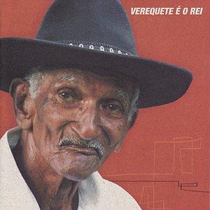 Image for 'Verequete é o rei'
