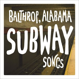 Image for 'Subway Songs'