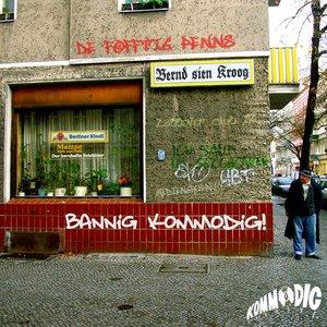 Image for 'Bannig Kommodig'