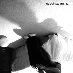 Image for 'Noctivagant EP'