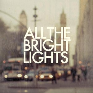 Image for 'All the Bright Lights'