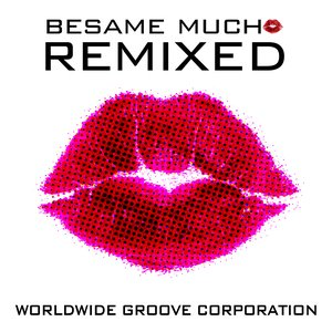 Image for 'Besame Mucho Remixed'