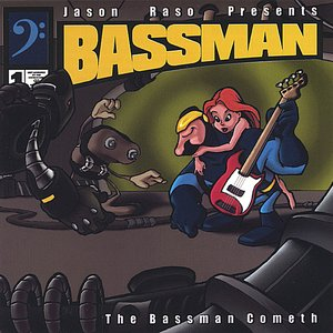 Image for 'The Bassman Cometh'