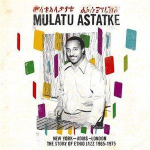 Image for 'The Story of Ethio Jazz (1965-1975) [New York - Addis - London]'