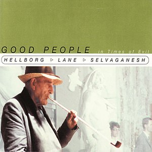 Image for 'Good People In Times of Evil'
