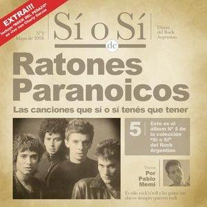 Image for 'Sí o Sí - Diario del Rock Argentino - Ratones Paranoicos'