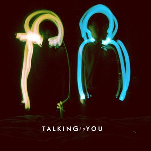 Image for 'TalkingtoYou (single)'