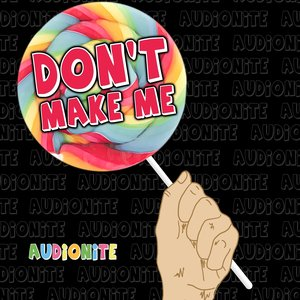 Image for 'Don't Make Me!'