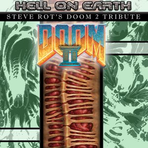 Image for 'Hell On Earth: Steve Rot's Doom 2 Tribute'
