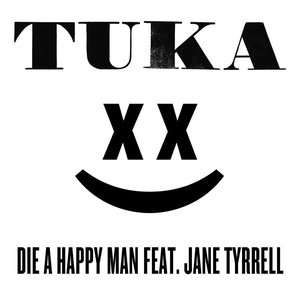 Image for 'Die A Happy Man (feat Jane Tyrrell)'