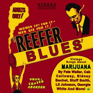 Bild för 'Reefer Blues: Vintage Songs About Marijuana'