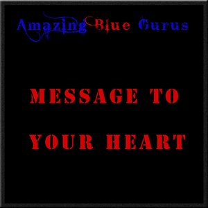 Immagine per 'Message To Your heart'