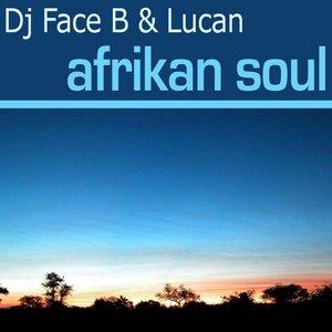 Image for 'Dj Face B & Lucan'