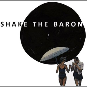 Image for 'Shake the Baron'