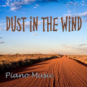 Imagem de 'Dust in the Wind – Piano Music'
