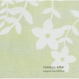 Image for 'Tomoyo After Original Soundtrack'