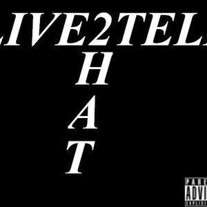 Bild för 'LIVE2TELL'