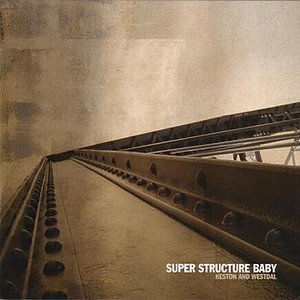 Image for 'Super Structure Baby'