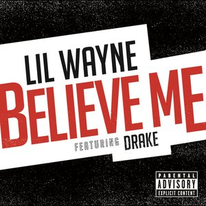 Image for 'Believe Me (feat. Drake)'