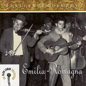 Image for 'Italian Treasury: Emilia-Romagna / Alan Lomax Collection'