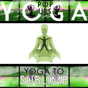 Image for 'Yoga To Sublime'