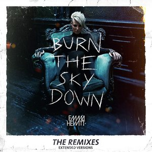 Immagine per 'Burn The Sky Down (The Remixes) (Extended Versions)'