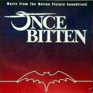 Image for 'Once Bitten - Music From The Motion Picture Soundtrack'