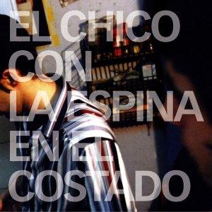 Image for 'El Chico con la Espina en el Costado'