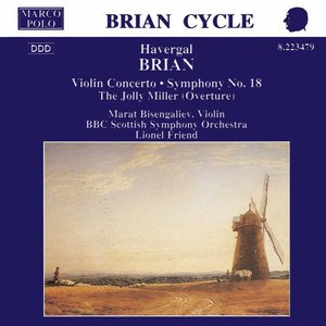 Image for 'BRIAN: Symphony No. 18 / Violin Concerto / The Jolly Miller'