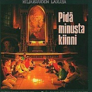 Image for 'Pidä minusta kiinni: Hiljaisuuden lauluja'