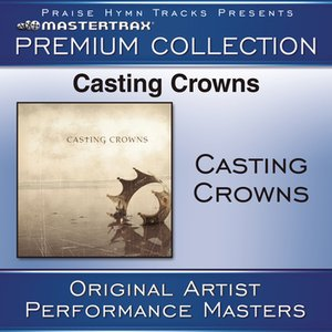"""""""Casting Crowns Premium Collection [Performance Tracks]""""的图片"""